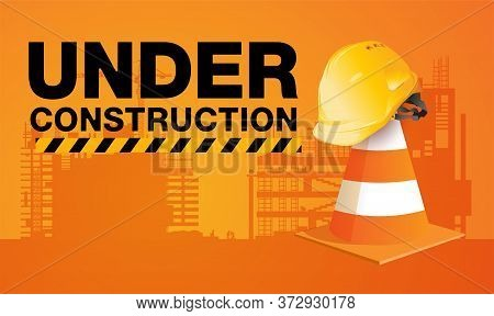 Building Under Construction Site,  Engineer Hat Is Placed On The Background, Vector Design