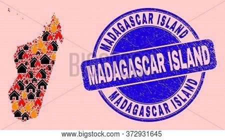 Flame And Homes Mosaic Madagascar Island Map And Madagascar Island Dirty Stamp Seal. Vector Collage