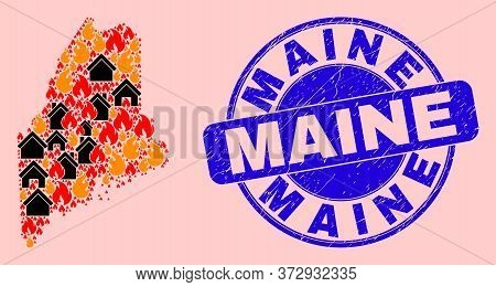 Fire Disaster And Buildings Collage Maine State Map And Maine Grunge Stamp Print. Vector Collage Mai