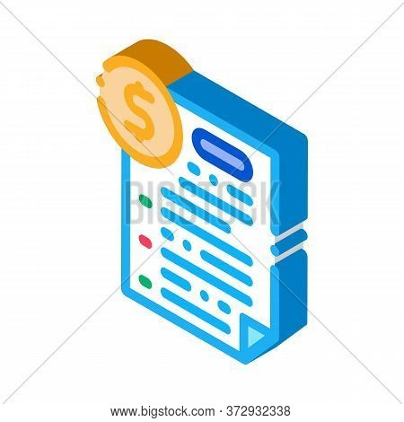 Monetary Agreement Icon Vector. Isometric Monetary Agreement Sign. Color Isolated Symbol Illustratio