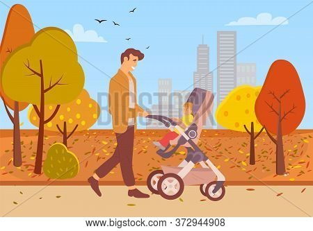 Park In Autumn Vector, Father Pushing Perambulator With Child, Autumnal Walk Leisure People Spending
