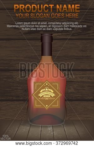 Realistic Whiskey Or Cognac Or Rum Bottle, Very Layered On Realistic Wooden Background. Modern Eps 1