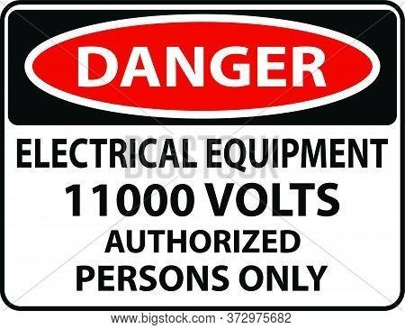 Danger 11000 Volts Warning Sign New Design Volt