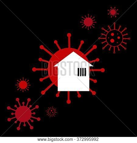 Conceptual Coronavirus Vector Illustration, Unsafe Home And Feeling Of Isolation During Lockdown