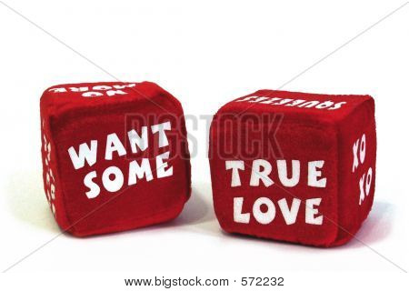 A pair of fuzzy red romantic dice for adult play that have landed to say Want Some True Love. poster