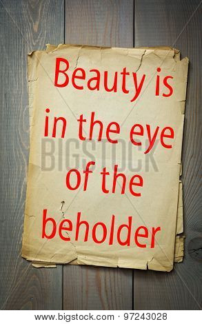 English proverb: Beauty is in the eye of the beholder. 50 most important english proverbs series