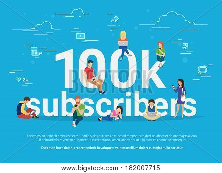 100k subscribers concept illustration of young man and woman using laptop, digital tablets and smartphone for following interesting bloggers and networking. Flat design of people addicted to network