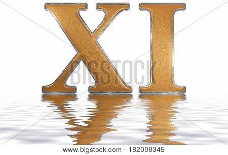 Roman Numeral Xi, Undecim, 11, Eleven, Reflected On The Water Surface, Isolated On  White, 3D Render
