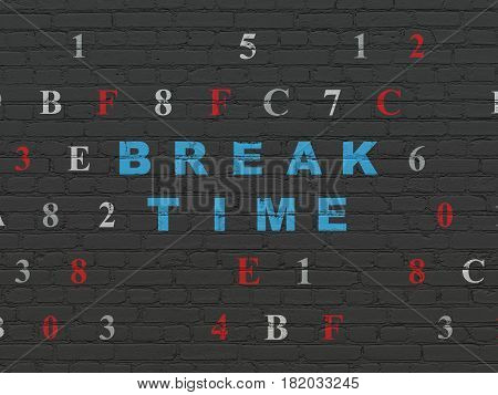 Time concept: Painted blue text Break Time on Black Brick wall background with Hexadecimal Code