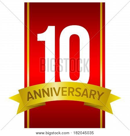 White digits 10 on red background. With yellow ribbon and word 'Anniversary'. Vector label for celebration. Ten years party sign. Design element for gifts, greeting cards and invitations.