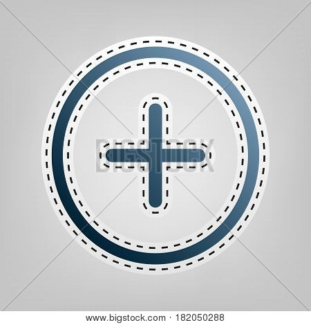 Positive symbol plus sign. Vector. Blue icon with outline for cutting out at gray background.