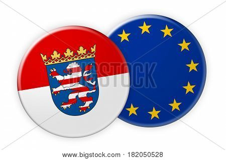 Germany News Concept: Hesse Flag Button On EU Flag Button 3d illustration on white background