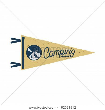 Vintage hand drawn pennant template. Camping sign. Retro textured, letterpress effect. Outdoor adventure style. Vector isolated on white background.