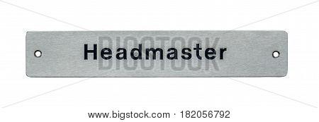 A School Headmaster Door Plaque Or Sign