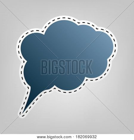 Speach bubble sign illustration. Vector. Blue icon with outline for cutting out at gray background.