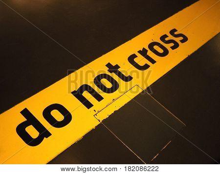 Do Not Cross Sign
