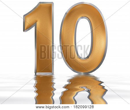 Numeral 10, Ten, Reflected On The Water Surface, Isolated On  White, 3D Render