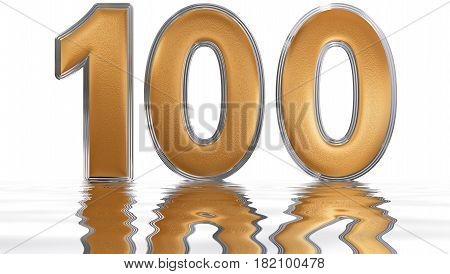 Numeral 100, One Hundred, Reflected On The Water Surface, Isolated On  White, 3D Render