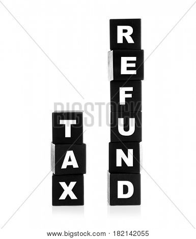 Wooden cubes on white background. Concept tax refund