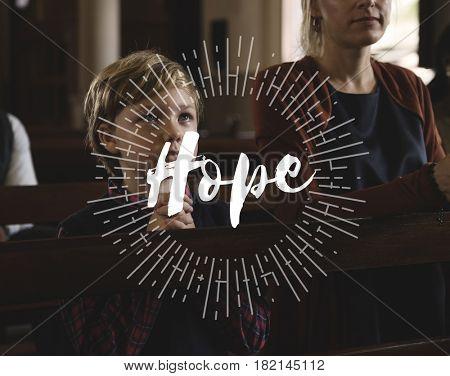Hope Believe Church Faith Inspire Praying