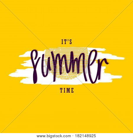 It's Summer Time. Creative paintbrush smear and handwritten lettering. Vector design elements.