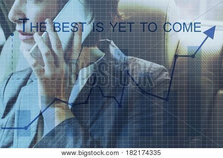 The Best Is Yet To Come Quote Message Motivation