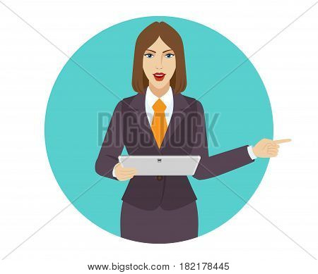 Businesswoman holding a digital tablet PC and pointing something beside of him. Portrait of businesswoman in a flat style. Vector illustration.