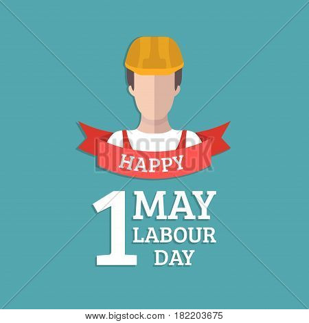 Happy 1st of may lettering vector background. Labour Day logo concept with worker man. International Workers day illustration for greeting card, poster design.