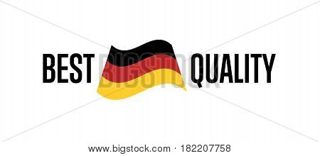 Best quality label for Germany products vector illustration isolated on white background. Exporting sticker with deutsch flag, certificate element