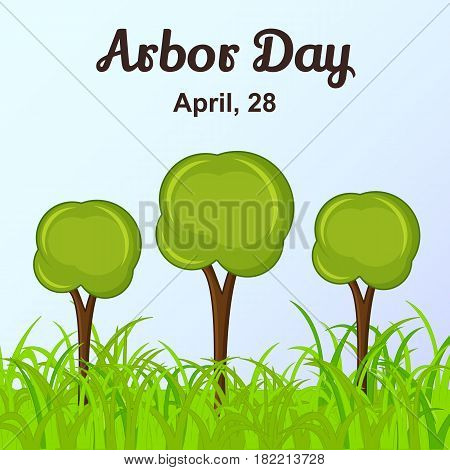 Arbor Day background with trees in simple cartoon style. Vector illustration for you design, card, banner, poster, calendar or placard template. April 28. Holiday Collection.