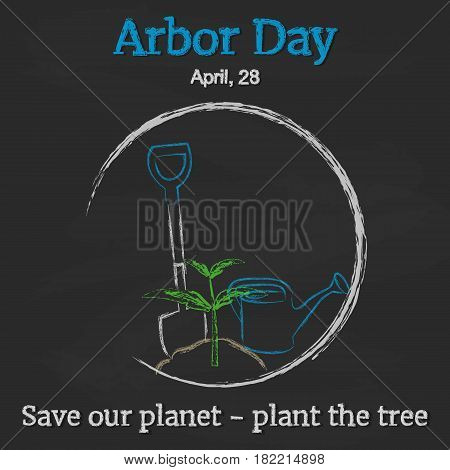 Arbor Day background with shovel, watering can and sprout on blackboard in simple cartoon style. Vector illustration for you design, card, banner, poster, calendar or placard template. April 28. Holiday Collection.