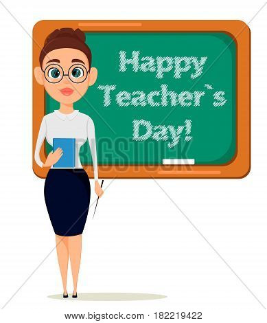 Happy Teacher's Day. Cute teacher with pointer and notebook stands at the blackboard while lesson in classroom. - stock vector