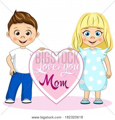 Vector cute children with poster Love you Mom. Stylish kids illustration for your design