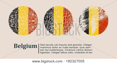 Belgium flag design concept. Flags collection textured in grunge style with country name. Image relative to travel and politic themes. Translation of the inscription: Belgium