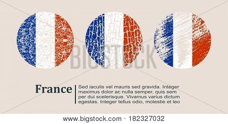 France flag design concept. Flags collection textured in grunge style with country name. Image relative to travel and politic themes. Translation of the inscription: France