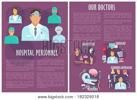 Hospital personnel vector medical poster design with doctors of healthcare departments. Cardiology heart pills and stethoscope, otolaryngology otoscope syringe, neurology mri and acupuncture medicine