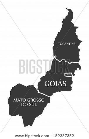 Tocantins - Distrito Federal - Goias - Mato Grosso Do Sul Map Brazil Illustration