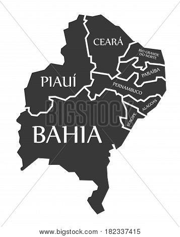 Bahia - Piaui - Ceara - Sergipe - Pernambuco - Alagoas - Paraiba - Rio Grande Do Norte Map Brazil Il