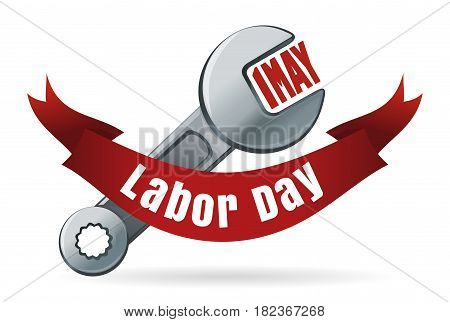 Labor Day. May 1. International Workers Day. Spanner. Wrench. Key. Vector realistic illustration isolated on white background