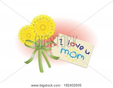 Hand picked dandelion bouquet and tag with handwritten message of love in crayon for mom on Mothers Day, vector illustration isolated on white