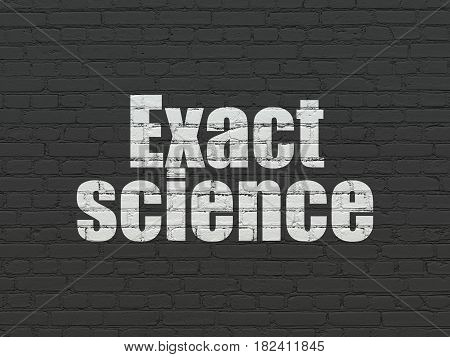 Science concept: Painted white text Exact Science on Black Brick wall background