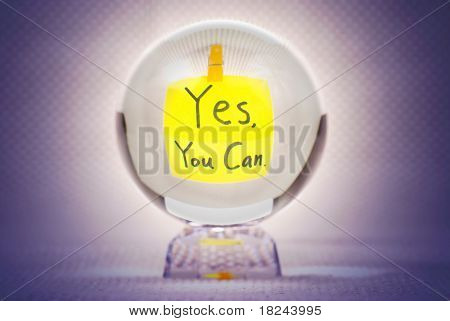Yes You Can In Magic Crystal Ball