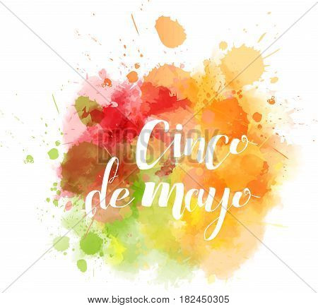 Cinco de Mayo holiday abstract splash blot. Multicolored vector illustration. Holiday design element.