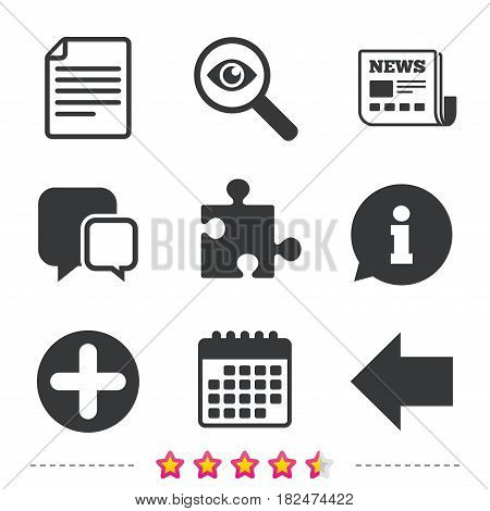 Plus add circle and puzzle piece icons. Document file and back arrow sign symbols. Newspaper, information and calendar icons. Investigate magnifier, chat symbol. Vector