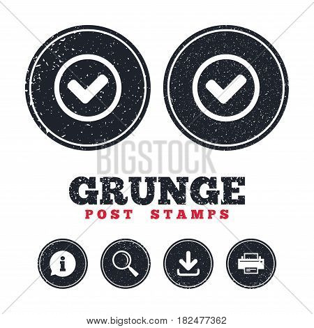 Grunge post stamps. Check mark sign icon. Yes circle symbol. Confirm approved. Information, download and printer signs. Aged texture web buttons. Vector