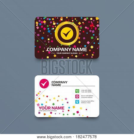 Business card template with confetti pieces. Check sign icon. Yes symbol. Confirm. Phone, web and location icons. Visiting card  Vector