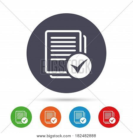 Text file sign icon. Check File document symbol. Round colourful buttons with flat icons. Vector