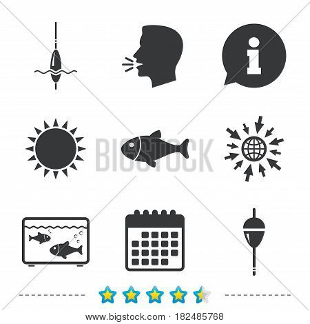 Fishing icons. Fish with fishermen hook sign. Float bobber symbol. Aquarium icon. Information, go to web and calendar icons. Sun and loud speak symbol. Vector