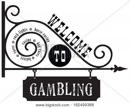 Street sign Welcome to Gambling. Vector illustration.