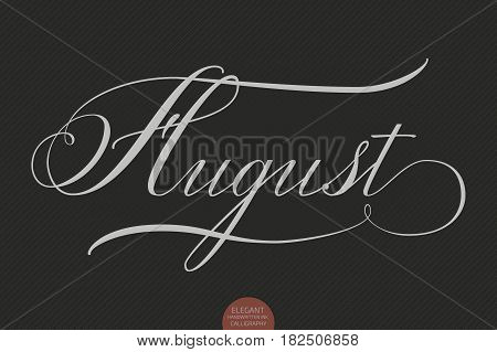 Hand drawn lettering August. Elegant modern handwritten calligraphy. Vector Ink illustration. Typography poster on dark background. For cards, invitations, prints etc.